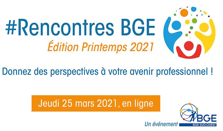 Rencontres BGE 25 mars 2021 des perspectives pour votre avenir professionnel